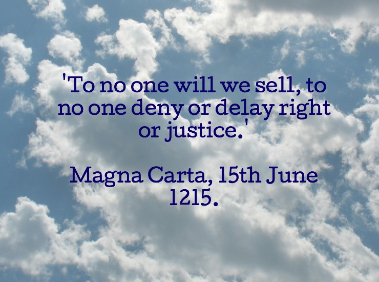 Quotation from the Magna Carta.