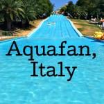 Aquafan, Riccione, Italy. Copyright Gretta Schifano