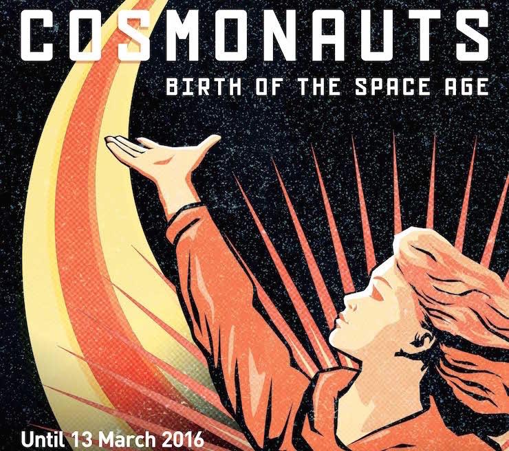 Cosmonauts exhibition Poster, c.Science Museum 2015