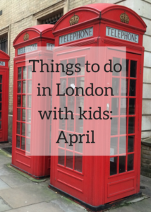 Things to do in London with kids: April. A monthly family travel feature highlighting the most exciting, interesting and unusual things to see and do in London for families with children and teenagers. Click through for details of exhibitions, museums, festivals, galleries, Easter egg hunts, St. George's Day, the Queen's birthday, and more.