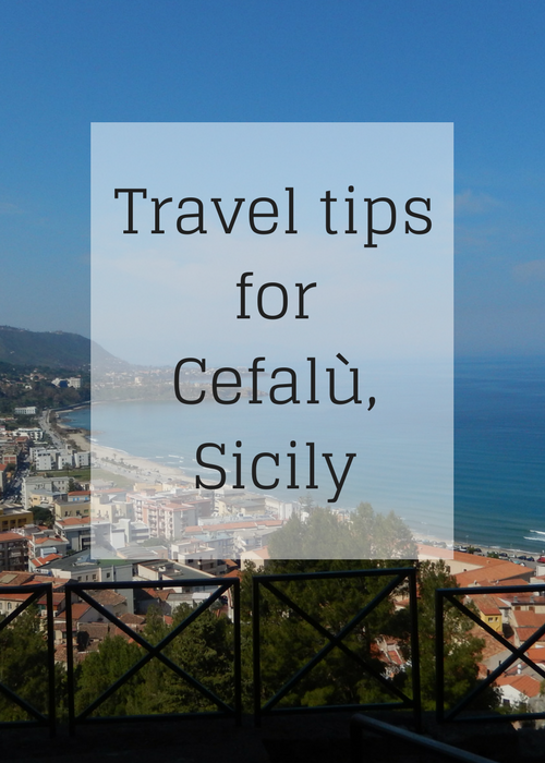 Travel tips and things to do in the beautiful, historical coastal town of Cefalù, Sicily, Italy.