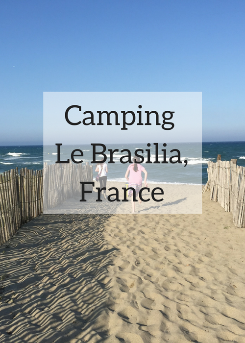 France is a great place for a family camping trip as there are sites with excellent facilities around the country. Camping Le Brasilia, near Perpignan, is right on the beach and has a fantastic pool area and facilities. It has both mobile home and camping accommodation. Click through to read a full review of this site, based on a stay there with Eurocamp.