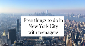 Free things to see and do in New York City with teenagers