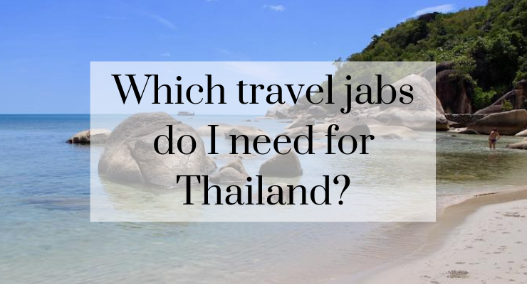 Which travel jabs are needed for Thailand?