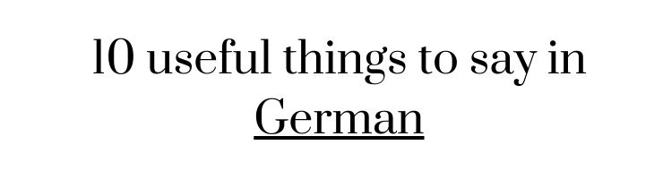 Free language printable worksheet: 10 useful things to say in German