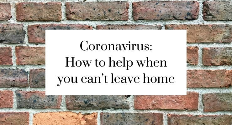Coronavirus: How to help others when you can't leave home