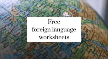 Free foreign language worksheets to download and print