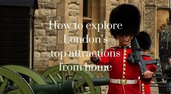 How to explore London's top attractions from home - virtual online tours