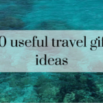 10 useful travel gift ideas