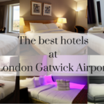 The 6 best hotels at London Gatwick Airport