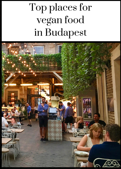 Where to find great vegan and vegetarian food in Budapest, Hungary - recommendations from my daughter and from me from our trip to Budapest, including restaurants, cafes, takeaways, markets, bakeries and street food venues. Click through for full details.